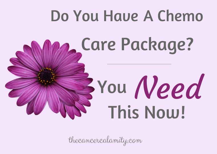 Do You Have A Chemo Care Package